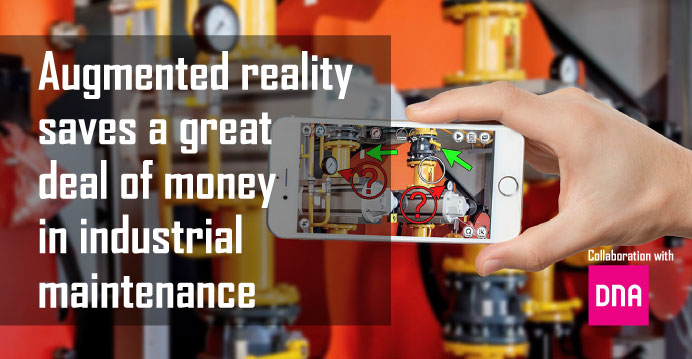 Augmented reality saves a great deal of money in industrial maintenance